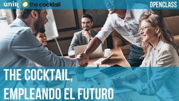 OPENCLASS: The Cocktail, empleando el futuro
