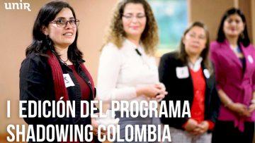 Inauguración I Edición Shadowing UNIR en Colombia