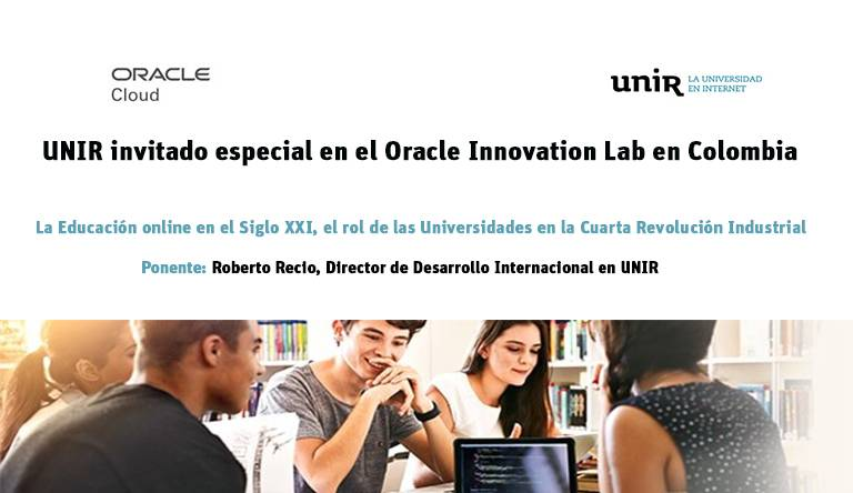 UNIR protagonista en el Oracle Innovation Lab en Colombia