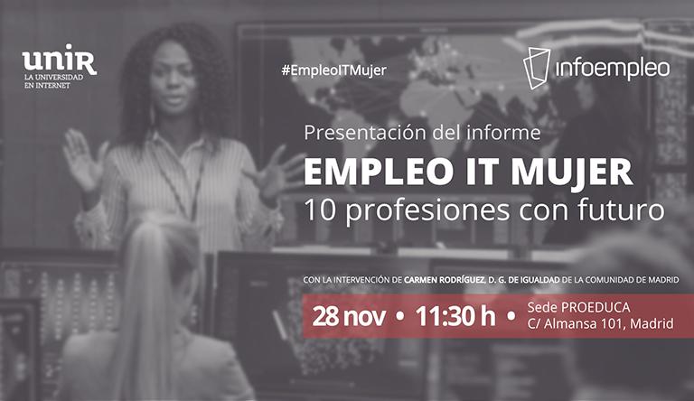 Presentación informe Empleo IT y Mujer, 10 profesiones con futuro