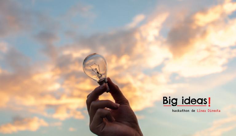 BIG IDEAS. Participa en el Hankathon Digital de Línea Directa 2020