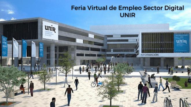 Feria Virtual de Empleo de UNIR ¡Inscríbete!