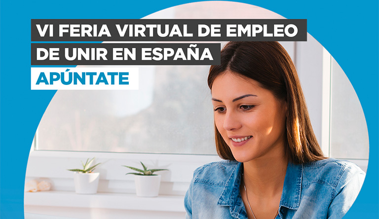 ¡Participa en la VI Feria Virtual de Empleo de UNIR en España!