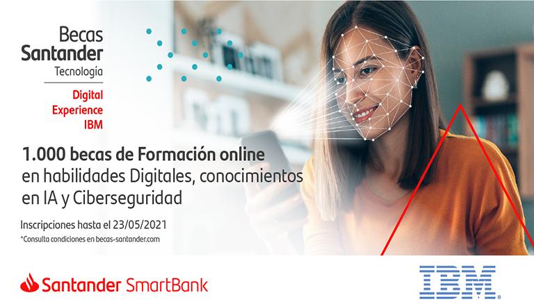 Becas Santander Tecnología Digital Experience - IBM