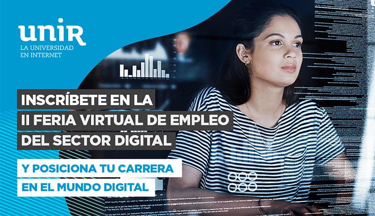 Participa en la II Feria Virtual de Empleo del Sector Digital de UNIR